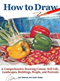 #6: How to Draw: A Comprehensive Drawing Course: Still Life, Landscapes, Buildings, People, and Portraits