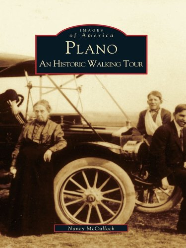 Plano: An Historic Walking Tour (Images of - Tx Us Plano