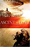 Ascent to Love, Peter J. Leithart, 1885767161