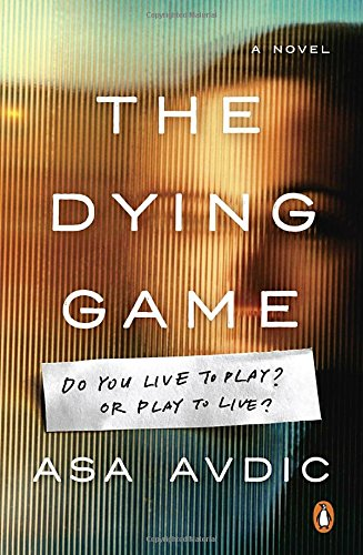 The Dying Game: A Novel