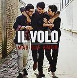 Music : Mas Que Amor by Il Volo (2013-08-03)