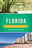 Florida Off the Beaten Path®: Discover Your Fun (Off the Beaten Path Series)