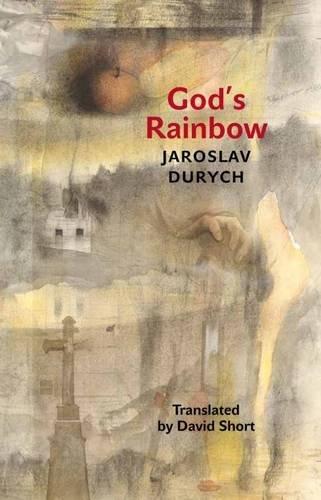 God's Rainbow (Modern Czech Classics) ebook