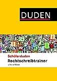 Duden. Schülerduden Rechtschreibtrainer 5.-10. Klasse