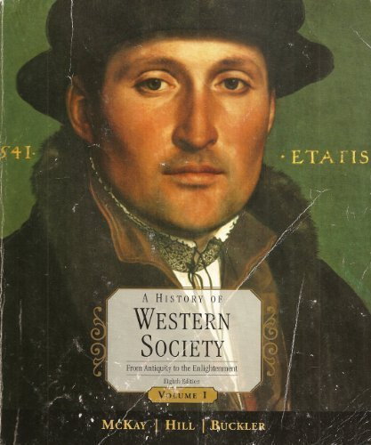 A History of Western Civilization: From Antiquity to the Enlightenment, Vol. 1, 8th Edition