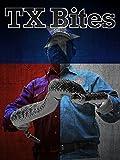 TX Bites