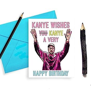 Funny Kanye West Birthday Card