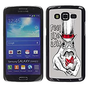 Dragon Case - FOR Samsung Galaxy Grand 2 - feel like a sir - Caja protectora de pl??stico duro de la cubierta Dise?¡Ào Slim Fit