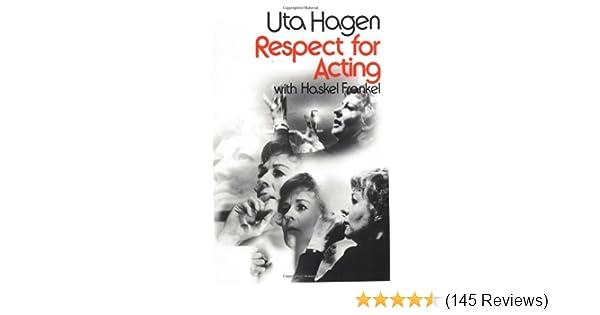 Respect for acting uta hagen haskel frankel 0785555032309 amazon respect for acting uta hagen haskel frankel 0785555032309 amazon books fandeluxe Choice Image