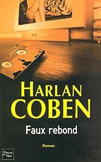 Faux rebond, Coben, Harlan