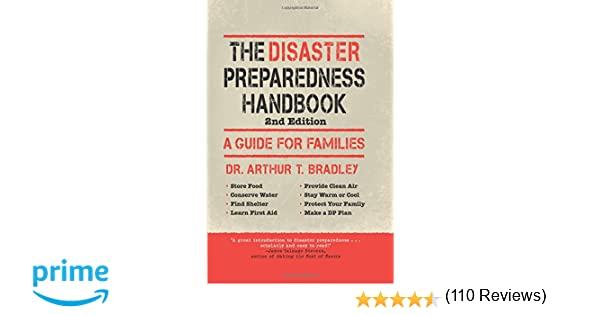 The Disaster Preparedness Handbook: A Guide For Families: Arthur T ...