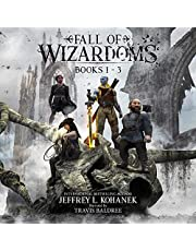 Fall of Wizardoms Box Set: An Epic Fantasy Series, Books 1-3: The Wizardoms Epic, Book 3