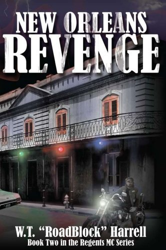 New Orleans Revenge (Book Two in the Regents Motorcycle Series)