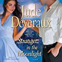 Stranger in the Moonlight Audiobook by Jude Deveraux Narrated by Gabra Zackman