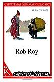 Rob Roy [Christmas Summary Classics], Walter Scott, 1494760924