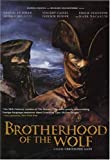 Brotherhood of the Wolf (Bilingual)