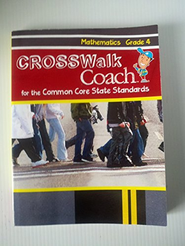 Crosswalk Coach for the Common Core State Standards Mathematics Grade 4