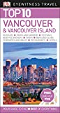 #8: Top 10 Vancouver and Vancouver Island (Eyewitness Top 10 Travel Guide)