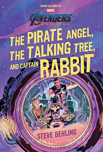 Book Cover: Avengers: Endgame The Pirate Angel, The Talking Tree, and Captain Rabbit