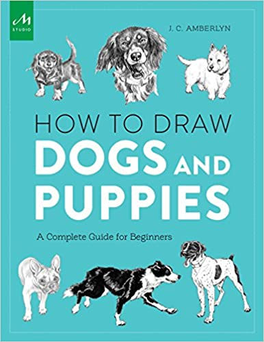 amazon com how to draw dogs and puppies a complete guide for