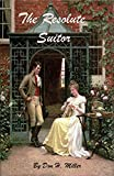 img - for The Resolute Suitor: A Pride and Prejudice Variation book / textbook / text book