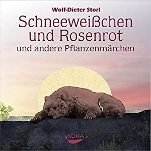 Schneeweißchen und Rosenrot und andere Pflanzenmärchen Hörbuch