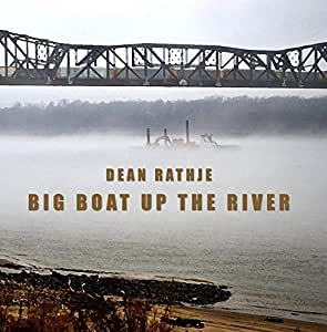 Big Boat Up the River