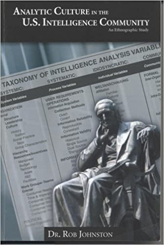 Analytic Culture in the United States Intelligence Community: An Ethnographic Study