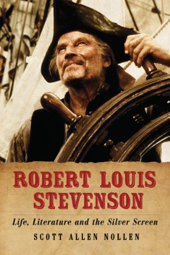 Robert Louis Stevenson: Life, Literature and the Silver Screen by McFarland