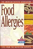 Food Allergies, American Dietetic Association Staff and Celide Barnes Koerner, 1565611284