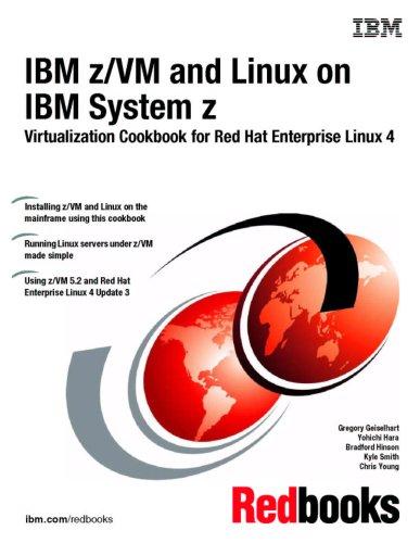 n IBM System Z: Virtualization Cookbook for Red Hat Enterprise Linux 4 ()