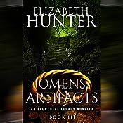 Omens and Artifacts: An Elemental Legacy Novella, Volume 3 | Elizabeth Hunter
