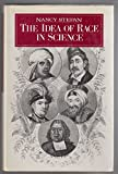 The Idea of Race in Science, Nancy Stepan, 0208019723