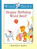Happy Birthday, Word Bird!, Jane Belk Moncure, 1567669891