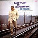 Last Train To Clarkesville