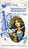 Talisman of Valdegarde, Mary Madeline, 0394723198