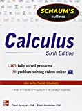 img - for Schaum's Outline of Calculus, 6th Edition: 1,105 Solved Problems + 30 Videos (Schaum's Outlines) book / textbook / text book