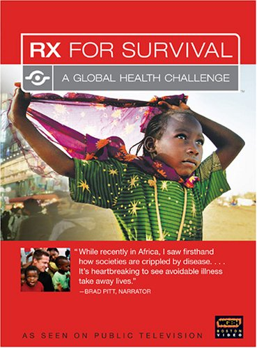 RX for Survival - A Global Health Challenge (Rx For Survival A Global Health Challenge)