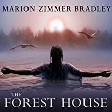 The Forest House Audiobook by Marion Zimmer Bradley Narrated by Rosalyn Landor