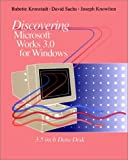 Discovering Microsoft Works 3.0 for Windows