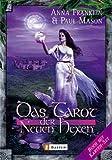 Das Tarot der neuen Hexen: 432 Seiten Buch und 76 Karten im Set