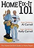 Home Fix-It 101, Al Carrell and Kelly Carrell, 087833310X