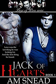 Jack of Hearts (Boys of Porn - Book 1) by [Snead, A.M.]