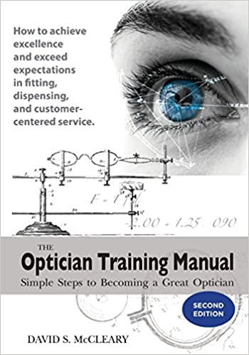 Download the optician training manual david mccleary [pdf free do….