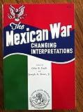 The Mexican War, Odie B Faulk, 0804006431