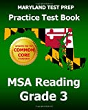 Maryland Test Prep Practice Test Book Msa Reading Grade 3, Test Master Press Maryland, 1494804735