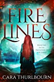 Fire Lines (Daughters of Fire Book 1)