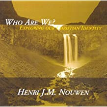Who Are We?: Exploring Our Christian Identity