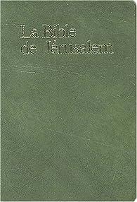La Bible de Jérusalem (vinyle vert) par  Ecole biblique et archéologique française