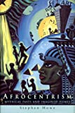 """""""Afrocentrism - Mythical Pasts and Imagined Homes"""" av Stephen Howe"""